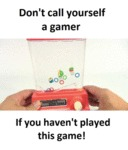 Don't Call Yourself A Gamer