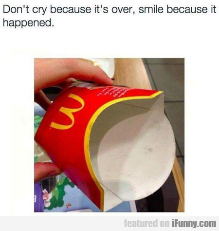 Don't Cry Because It's Over