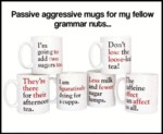 Passive Aggressive Mugs For My Fellow