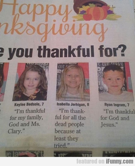 I'm Thankful For... Wait, What?