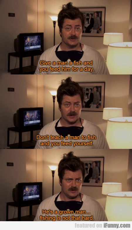 Advice 101 By Ron Swanson