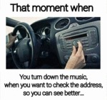 That Moment When You Turn Down The Music