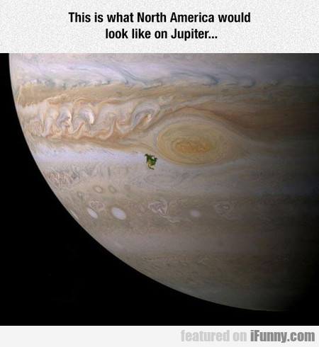 North America On Jupiter