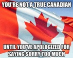 You Are Not A True Canadian