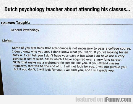Dutch Psychology Teacher About Attending His Class