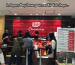 In Japan They Have Gourmet Kit Kat Shops