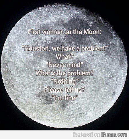 First Woman On The Moon Humor