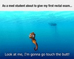 As A Med Student About To Give My First Rectal...
