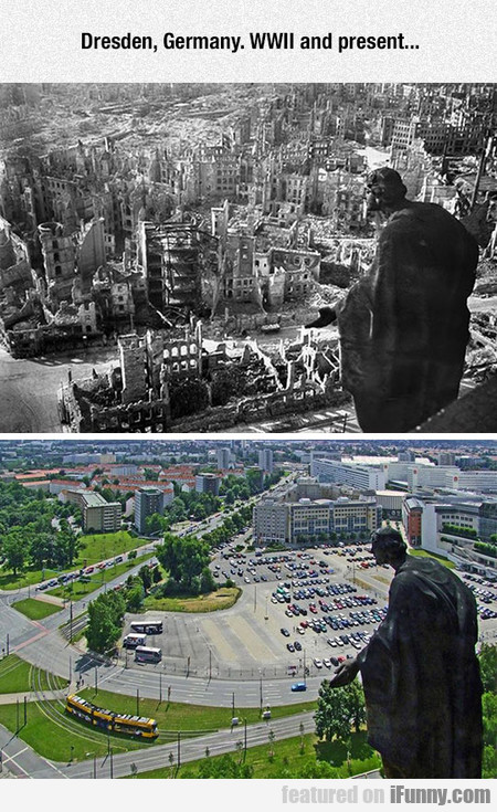 Dresden, Germany. WWII and present...