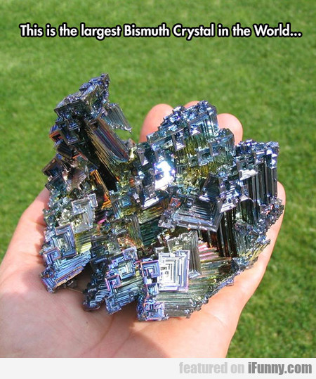 Largest Bismuth Crystal In The World