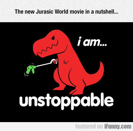 The New Jurasic World Movie In A Nutshell...