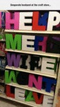Desperate Husband At The Craft Store...