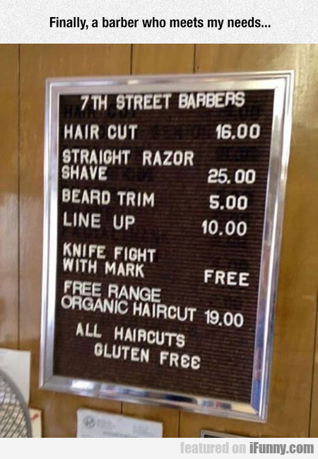 Finally, A Barber Who Meets My Needs...