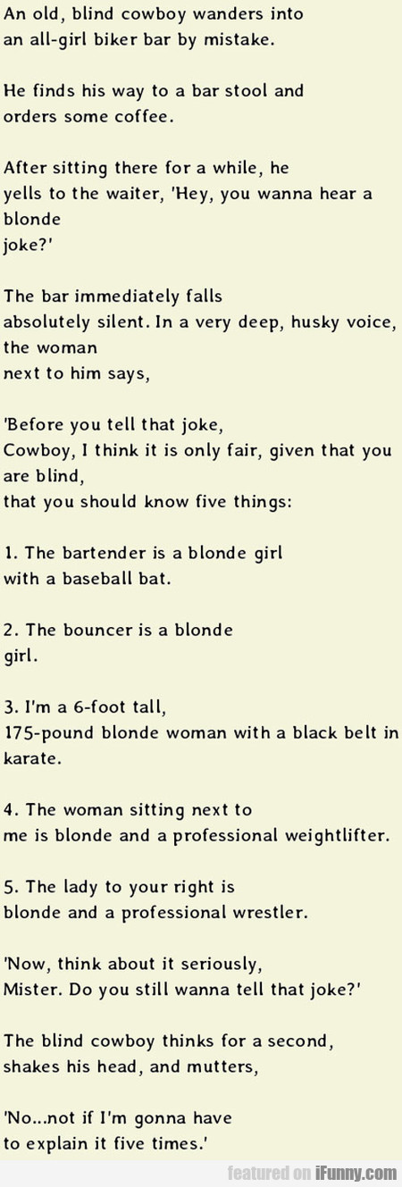 Do You Want To Hear A Blonde Joke?