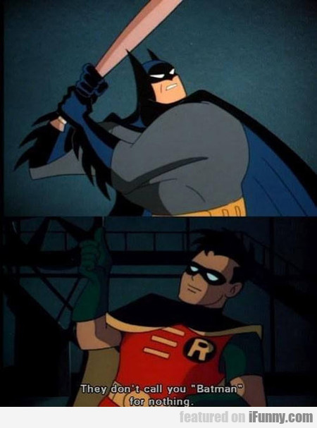 Getting Tired Of Your Crap, Robin