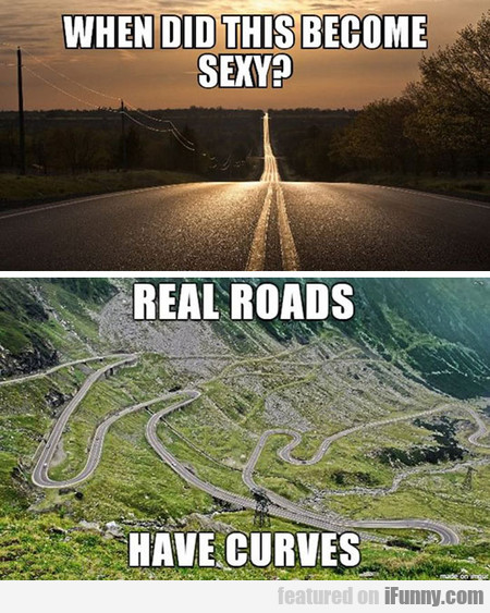 Unrealistic Standards For Roads These Days