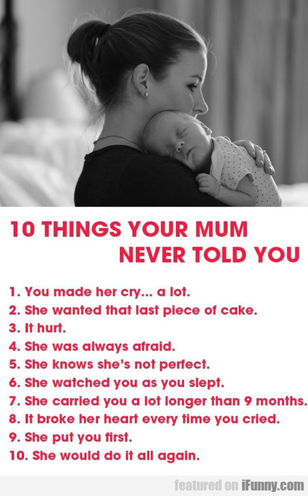 10 Things Your Mum Never Told You