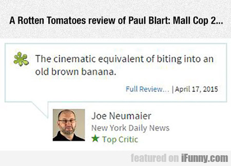 A Rotten Tomatoes Review Of Paul Blart - Mall Cop