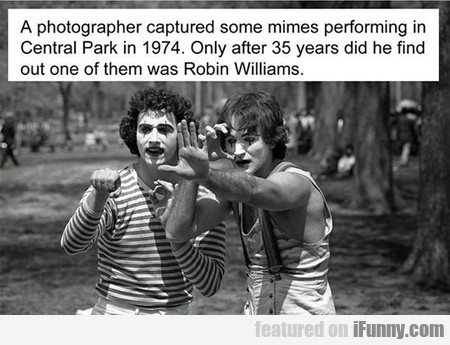One Of Them Was Robin Williams
