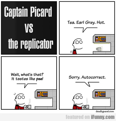 Captain Picard Vs The Replicator