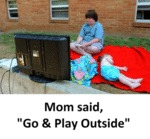 Mom: Go & Play Outside