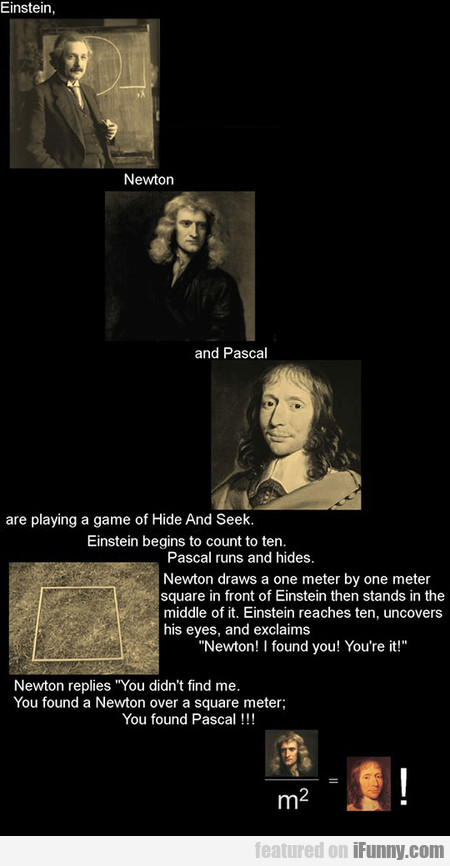 Einstein, Newton And Pascal's Game