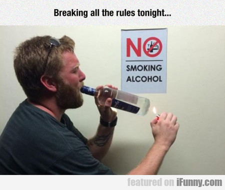 Breaking All The Rules Tonight