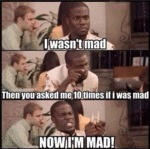 When People Ask If I'm Mad