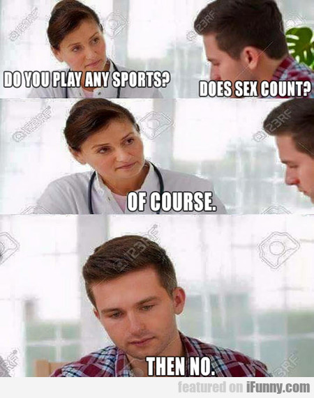Do You Play Sports?