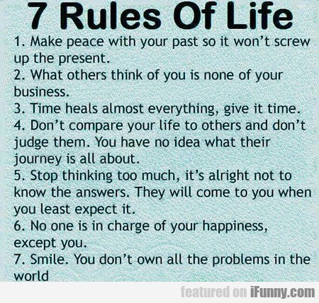 Just Try To Live By These Rules