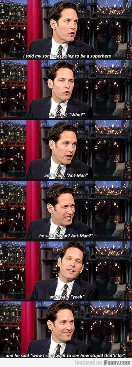 Paul Rudd's Son Sums Up Everyone's Feelings