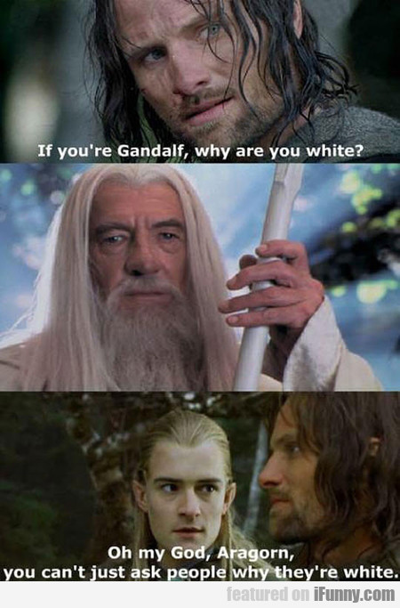 Oh Come On, Seriously Aragorn?