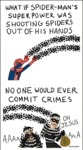 Spider-man's Superpower