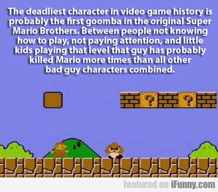 Deadliest Foe In Video Games