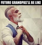 The Grandpas Of The Future