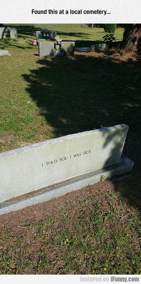 Pretty Grave Sense Of Humor