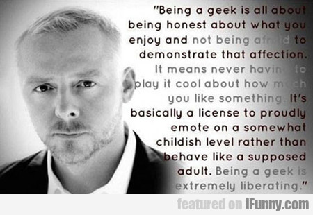 The Truth About Being A Geek
