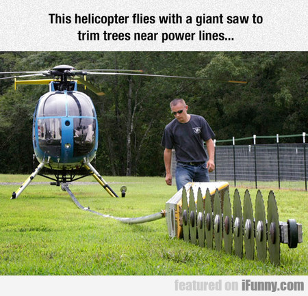 This Helicopter Flies With A Giant Saw