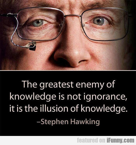 Stephen Hawking Said Once