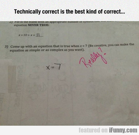 Well, It's Technically Correct