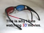 Why I Dislike 3d Movies