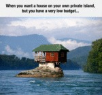 A House In Your Own Private Island