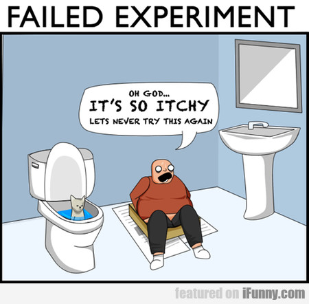 Failed Experiment