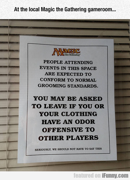 At The Local Magic The Gathering Gameroom...