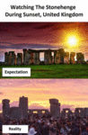 Watching The Stonehenge During Sunset....