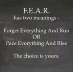 Fear Has Two Meanings - Forget Everything...