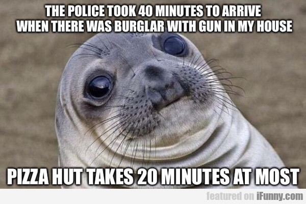 The Police Took 40 Minutes To Arrive When There...