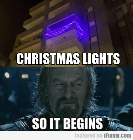 Christmas Lights - So It Begins...