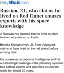 Russian, 21, Who Claims He Lived On Red Planet...