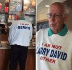 I Am Not Bernie. I Am Not Larry David Either